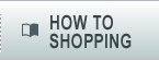 HOW TO SHOPP