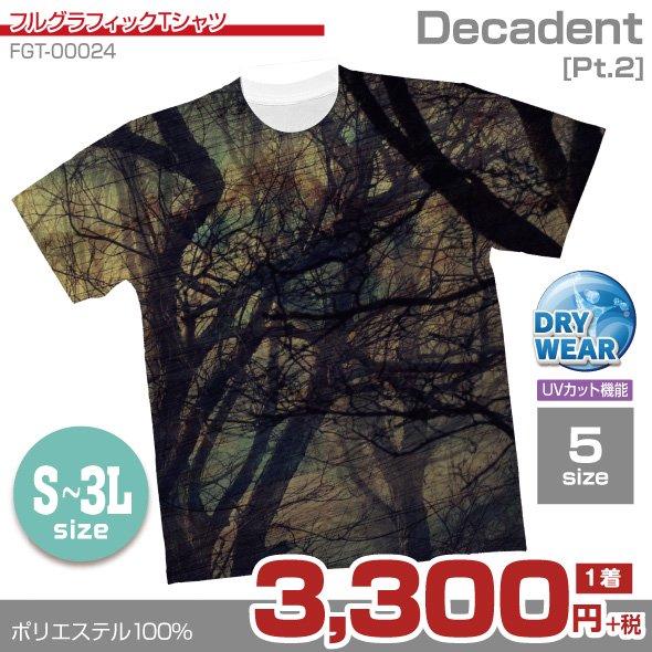 Decadent[Pt.2]