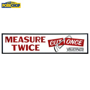 PC-059 Bumper Sticker MEASURE TWICE CUT ONCE<img class='new_mark_img2' src='https://img.shop-pro.jp/img/new/icons50.gif' style='border:none;display:inline;margin:0px;padding:0px;width:auto;' />