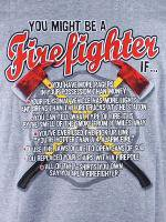 You Might Be Firefighter 消防Tシャツ