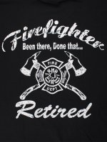 Retired Firefighter, Been There Done Tha 消防Tシャツ
