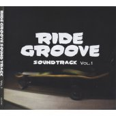 RIDE GROOVE「RIDE GROOVE SOUNDTRACK Vol.1」(CD)