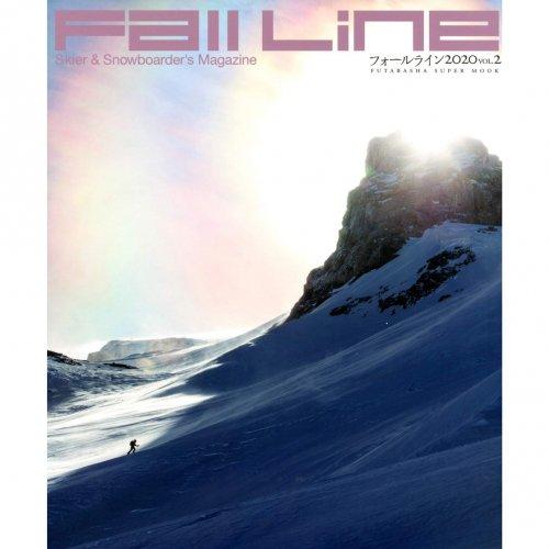 「FALL LINE 2020 VOL.2」Skier & Snowboarder's Magazine 雑誌