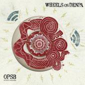 OPSB「WHEELS OF DENPA」(CD)