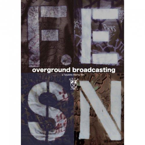 FESN ( エフイーエスエヌ ) 「OVERGROUND BROADCASTING」(SKATEBOARD DVD)