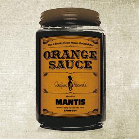 Soulpot Records「ORANGE SAUCE」/MANTIS (MIX CD)