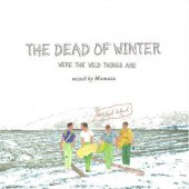 HOLE AND HOLLAND「THE DEAD OF WINTER」/MAMAZU (MIX CD)