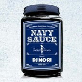 DJ MO-RI - Soulpot Records Presents「NAVY SAUCE」(CD)