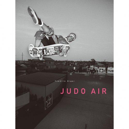 「JUDO AIR」樋貝吉郎写真集