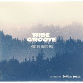 RIDE GROOVE「WINTER MOOD MIX」/Yoshiharu Yoshida (MIX CD)