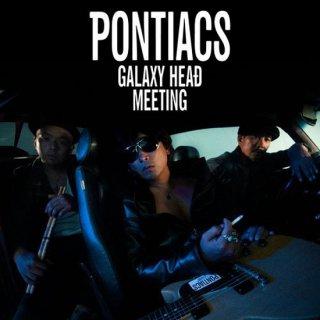 PONTIACS 『GALAXY HEAD MEETING』【通常盤】