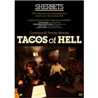 SHERBETS SPECIAL DVD 『TACOS OF HELL』