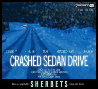 SHERBETS『CRASHED SEDAN DRIVE』通常盤