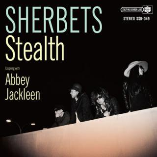 SHERBETS NEW SINGLE『Stealth』
