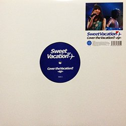 """SWEET VACATION / COVER THE VACATION!! -EP- (12"""" / USED)"""