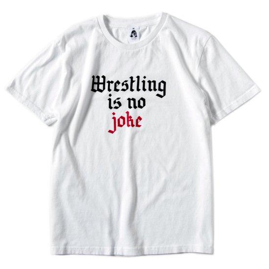TACOMA FUJI RECORDS タコマフジレコード|WRESTLING IS NO JOKE TEE (ホワイト)(プリントTシャツ)