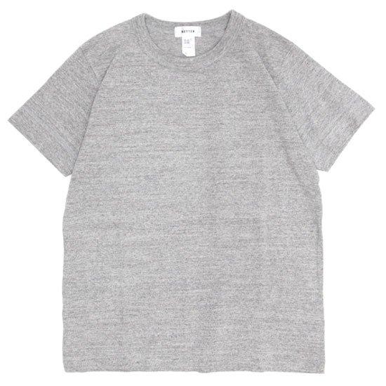 BETTER ベター|MID WEIGHT CREW NECK TEE (グレイメランジ)(無地TEE)