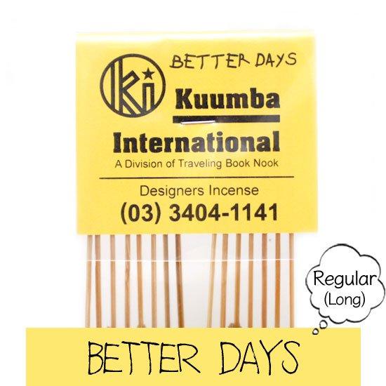 KUUMBA クンバ|INCENSE regular (BETTER DAYS)(お香 レギュラーサイズ)