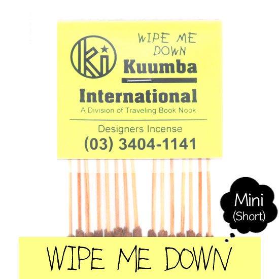 KUUMBA クンバ|INCENSE mini (WIPE ME DOWN)(お香 ミニサイズ)