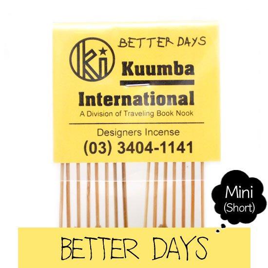 KUUMBA クンバ INCENSE mini (BETTER DAYS)(お香 ミニサイズ)