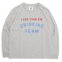 TACOMA FUJI RECORDS タコマフジレコード|LESS THAN 9% DRINKING TEAM (オートミール)(ロンTEE)