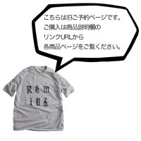 remilla レミーラ【予約商品】4月下旬〜5月上旬入荷予定|Remilla Tee (プリントTEE)