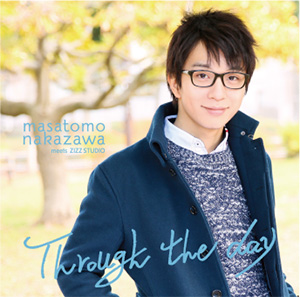 中澤まさとも meets ZIZZ STUDIO /「Through the day」
