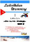 Latin Cuban Drumming 1 (上巻)