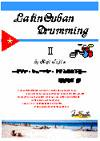 Latin Cuban Drumming 2 (下巻)