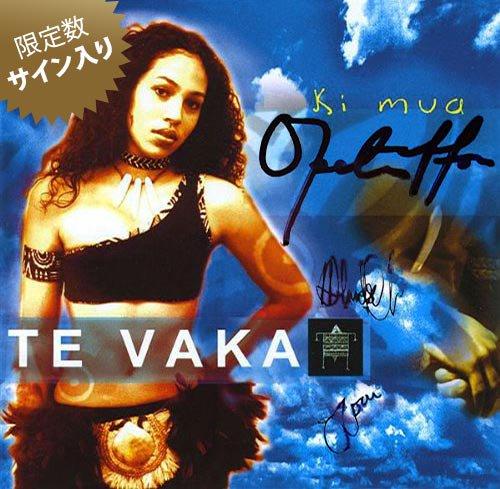 【サイン入りCD】 Ki mua / Te Vaka (キ・ムア/テ・ヴァカ) 【メール便可】
