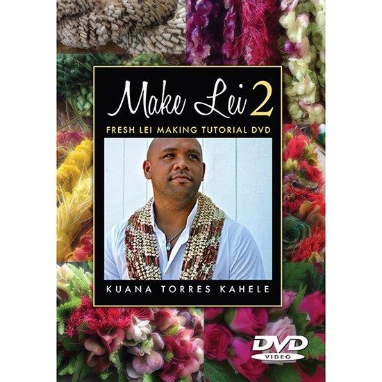 【DVD】Make Lei 2 / Kuana Torres Kahele (クアナ・トーレス・カヘレ)  メイクレイ 2 【メール便可】