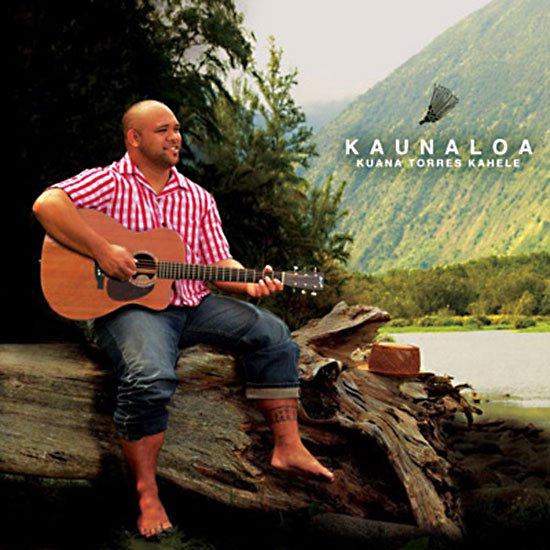 【CD】 Kaunaloa / Kuana Torres Kahele (カウナロア/クアナ・トレス・カヘレ) 【メール便可】
