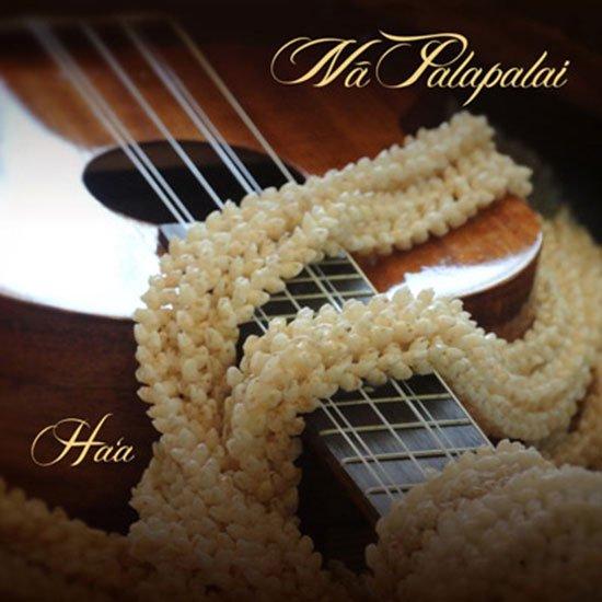 【CD】 Ha'a / Na Palapalai (ハア/ナー・パラパライ) 【メール便可】
