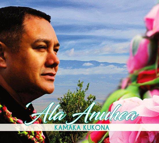 【CD】 'Ala Anuhea / Kamaka Kukona (アラ・アヌヘア/カマカ・クコナ) 【メール便可】