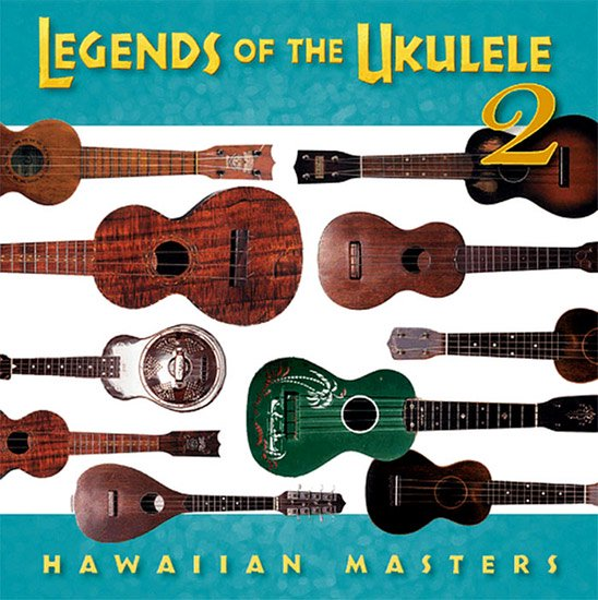 【CD】 Legends of the Ukulele 2 (レジェンド・オブ・ザ・ウクレレ2/オムニバス) 【メール便可】