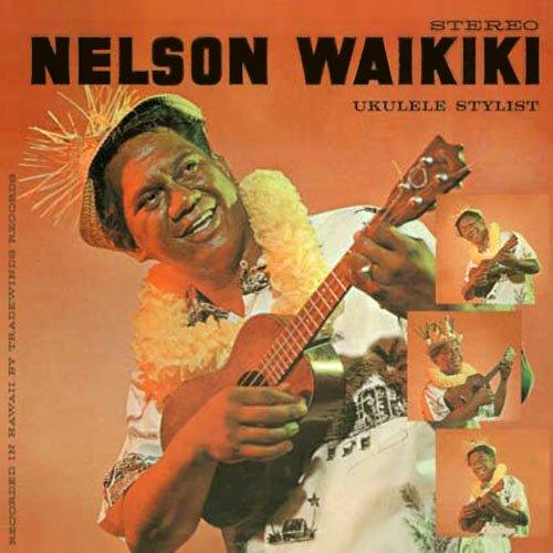 【CD】 Ukulele Stylist / Nelson Waikiki (ウクレレ・スタイリスト/ネルソン・ワイキキ) 【メール便可】 cdvd-cd