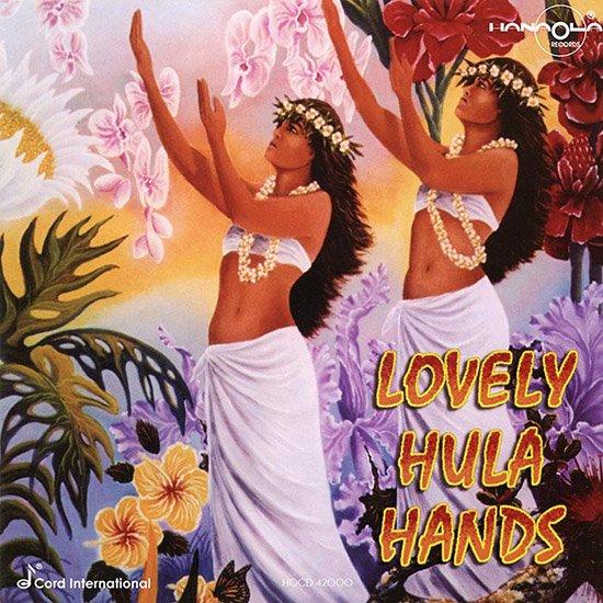 【CD】 Lovely Hula Hands (ラブリー・フラ・ハンズ/オムニバス) 【メール便可】