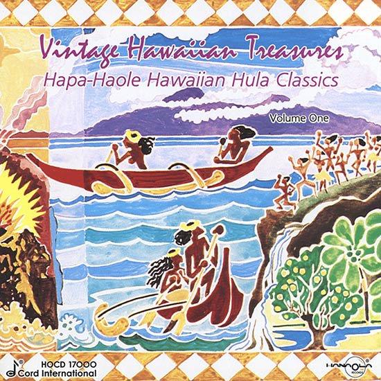 【CD】 Vintage Hawaiian Treasures, Vol. 1: Hapa-Haole Hula Classics (ハパハオレ・フラ・クラシクス/オムニバス) 【メール便可】