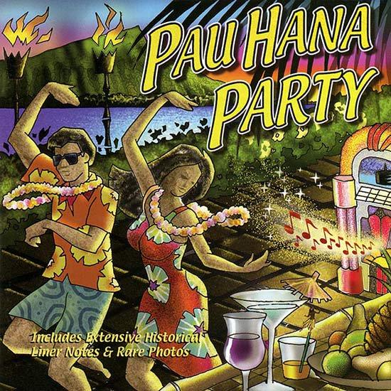 【CD】 Pau Hana Party (パウ・ハナ・パーティ/オムニバス) 【メール便可】