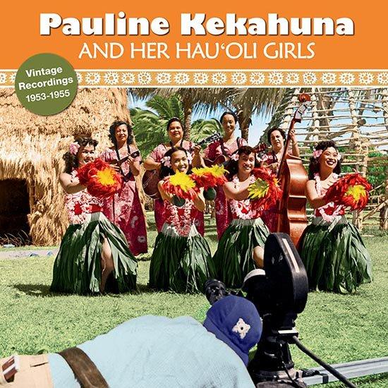 【CD】 Pauline Kekahuna and Her Hau'oli Girls (ポーリーン・ケカフナ・アンド・ハー・ハウオリ・ガールズ) 【メール便可】 cdvd-cd