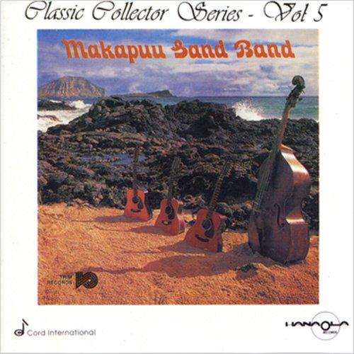 【CD】 Classic Collector Series, Vol.5 : Makapuu Sand Band (マカプウ・サンド・バンド) 【メール便可】