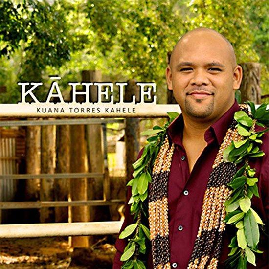 【CD】 Kahele / Kuana Torres Kahele (カヘレ/クアナ・トレス・カヘレ) 【メール便可】