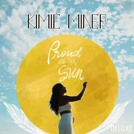 【CD】 Proud As The Sun / Kimie Miner (プラウド・アズ・ザ・サン/キミエ・マイナー) 【メール便可】