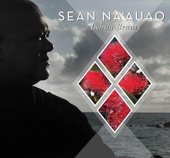 【CD】 Lehua Beauty / Sean Na'auao (レフアビューティー / ショーン・ナアウアオ) 【メール便可】