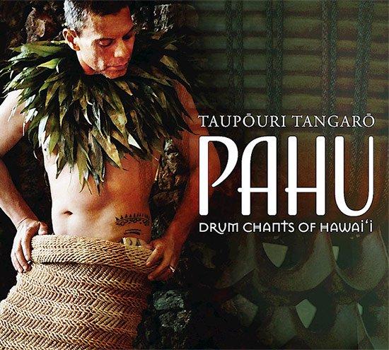 【CD】 Pahu : Drum Chants of Hawai'i / Taupori Tangaro (パフ:ドラム・チャント・オブ・ハワイ / タウポウリ・タンガロー) 【メール便可】