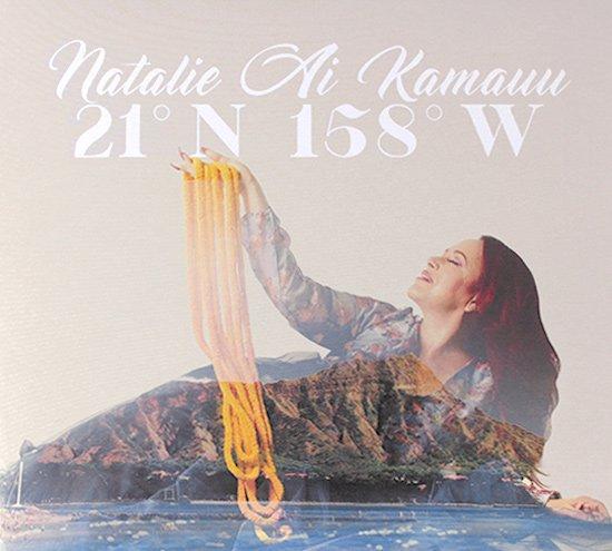 【CD】21°N 158°W / Natalie Ai Kamauu ( 21°N 158°W/ ナタリーアイ カマウウ) 【メール便可】 cdvd-cd