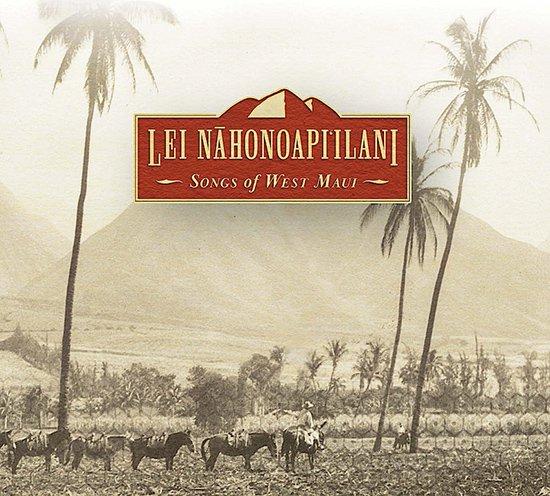 【CD】 Lei Nahonoapi'ilani - Songs of West Maui  / V.A. (レイ・ナホノアピイラニ/オムニバス) 【メール便可】 cdvd-cd