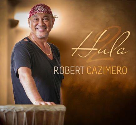 【CD】 Hula 2 / Robert Cazimero 【メール便可】