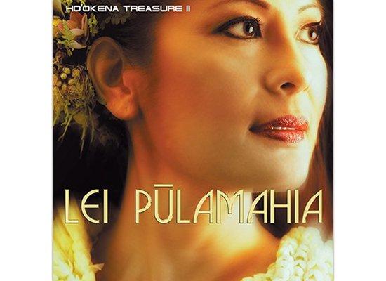 生産終了【CD】Treasures II Lei Pulamahia / Ho'okena