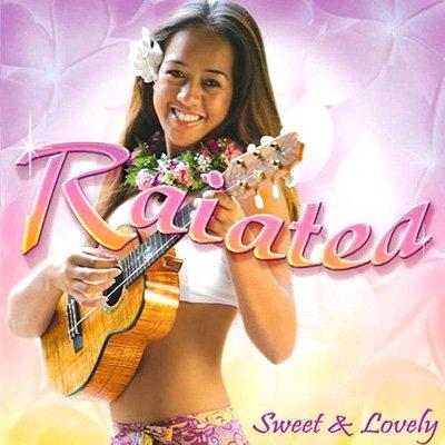 【CD】 Sweet&Lovely / Raiatea Helm 【メール便可】